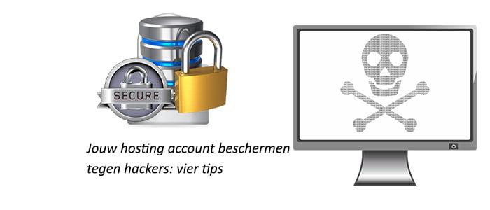 Jouw hosting account beschermen tegen hackers: vier tips