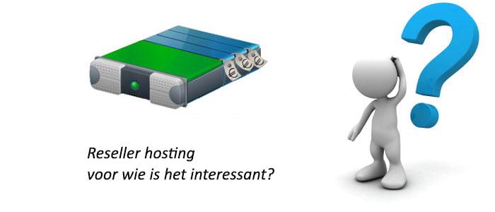 Reseller hosting voor wie interessant?