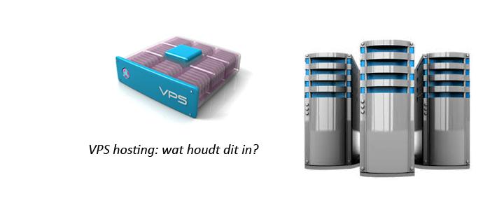VPS hosting wat houdt het in?